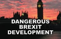 Dangerous-Brexit-Development